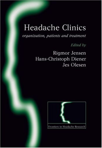 9780199296569: Headache Clinics: Organisation, Patients and Treatment (Frontiers in Headache Research Series)