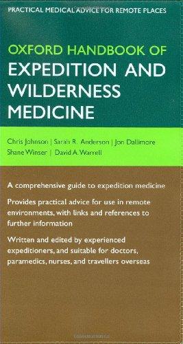 9780199296613: Oxford Handbook of Expedition and Wilderness Medicine (Oxford Handbooks Series)