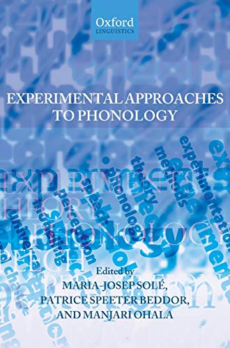 9780199296675: Experimental Approaches to Phonology (Oxford Linguistics)