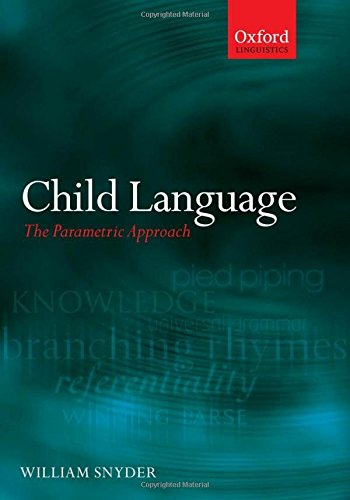 9780199296699: Child Language: The Parametric Approach