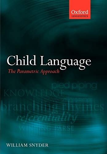 9780199296705: Child Language: The Parametric Approach