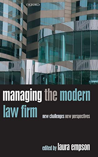 9780199296743: Managing the Modern Law Firm: New Challenges, New Perspectives