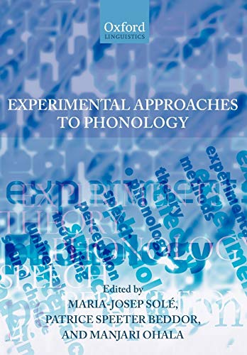 9780199296828: Experimental Approaches to Phonology (Oxford Linguistics)