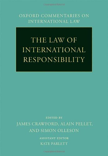 9780199296972: The Law of International Responsibility (Oxford Commentaries on International Law)