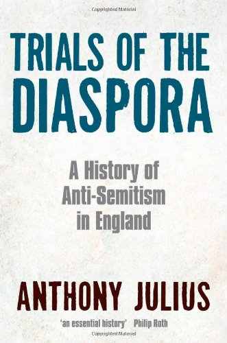 9780199297054: Trials of the Diaspora: A History of Anti-Semitism in England