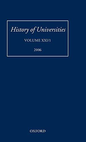 9780199297382: History of Universities: Volume XXI/1 (History of Universities Series)