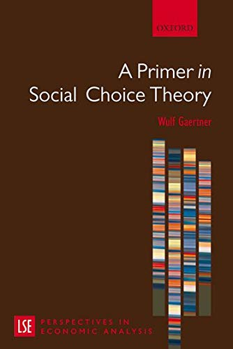 9780199297504: A Primer in Social Choice Theory (LSE Perspectives in Economic Analysis)