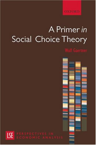 9780199297511: A Primer in Social Choice Theory (LSE Perspectives in Economic Analysis)