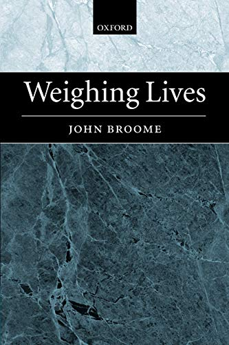 9780199297702: Weighing Lives