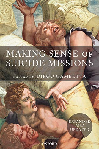 9780199297979: Making Sense of Suicide Missions