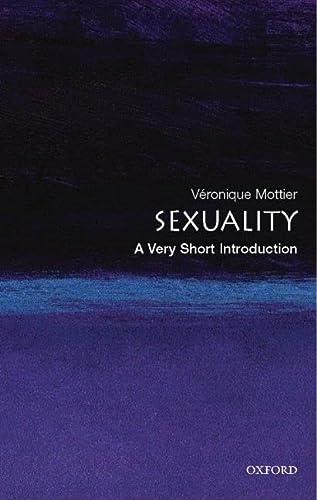 Sexuality: A Very Short Introduction: Mottier, Veronique