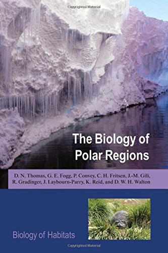 9780199298136: The Biology of Polar Regions (BIOLOGY OF HABITATS SERIES)