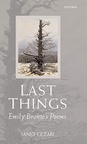 9780199298181: Last Things: Emily Brontë's Poems