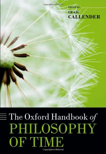 9780199298204: The Oxford Handbook of Philosophy of Time (Oxford Handbooks in Philosophy)