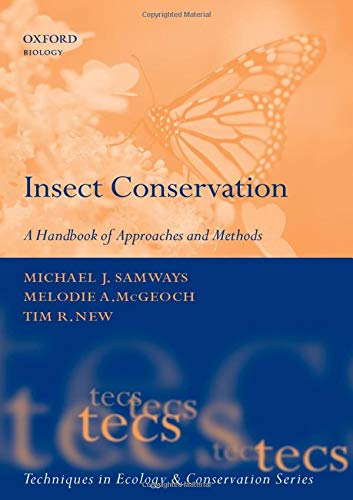 9780199298235: Insect Conservation: A Handbook of Approaches and Methods (Techniques in Ecology & Conservation)