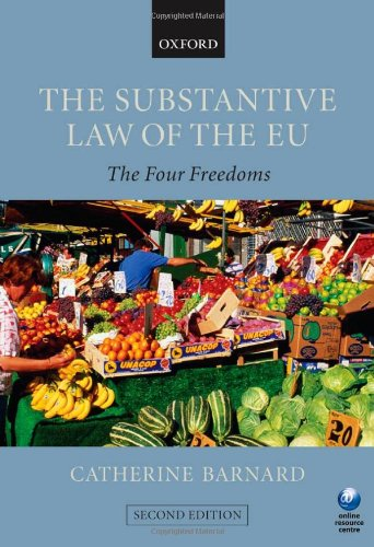 9780199298396: The Substantive Law of the EU: The Four Freedoms
