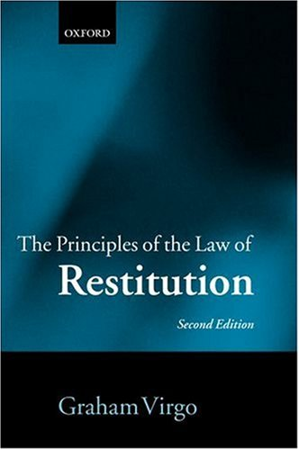 9780199298501: The Principles of the Law of Restitution