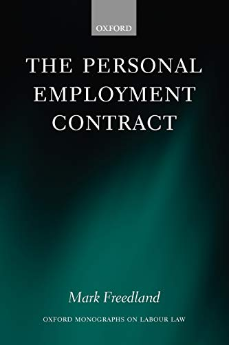 9780199298631: The Personal Employment Contract (Oxford Monographs on Labour Law)