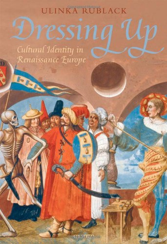 9780199298747: Dressing Up: Cultural Identity in Renaissance Europe