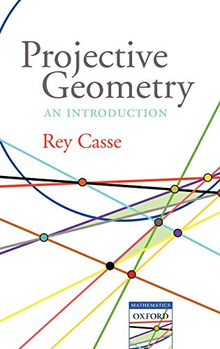 9780199298853: Projective Geometry: An Introduction (Oxford-Warburg Studies)