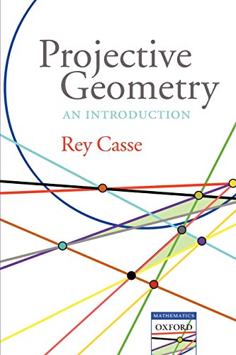 9780199298860: Projective Geometry: An Introduction (Oxford Handbooks)