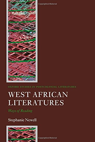 9780199298877: West African Literatures: Ways of Reading (Oxford Studies in Postcolonial Literatures)