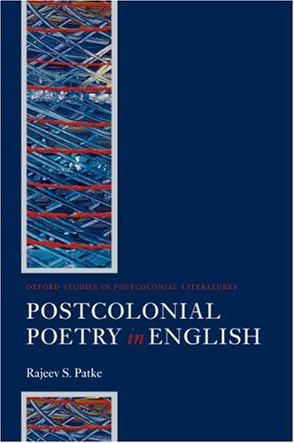 9780199298884: Postcolonial Poetry in English (Oxford Studies in Postcolonial Literatures)