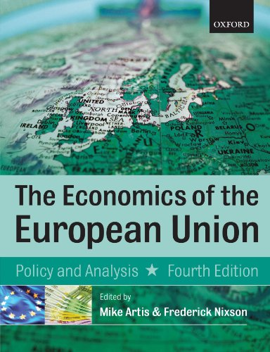 9780199298969: The Economics of the European Union: Policy and Analysis