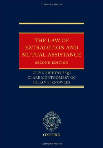 The Law of Extradition and Mutual Assistance