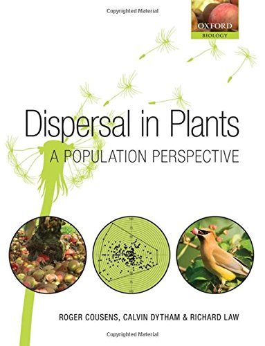 9780199299119: Dispersal in Plants: A Population Perspective