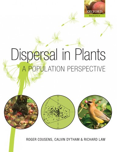 9780199299126: Dispersal in Plants: A Population Perspective (Oxford Biology)