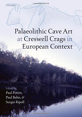 9780199299171: Palaeolithic Cave Art at Creswell Crags in European Context