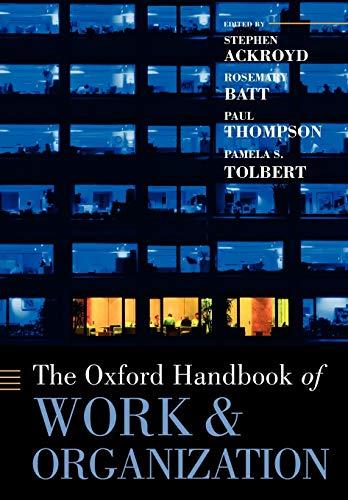 9780199299249: The Oxford Handbook of Work and Organization (Oxford Handbooks)
