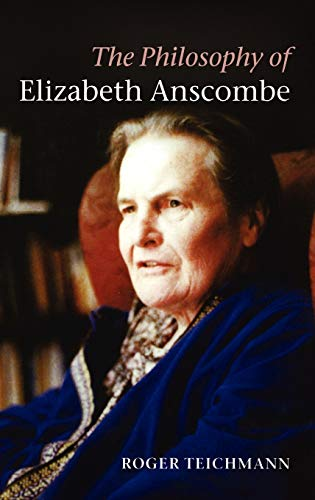 9780199299331: The Philosophy of Elizabeth Anscombe
