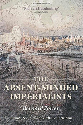 9780199299591: The Absent-Minded Imperialists: Empire, Society, and Culture in Britain