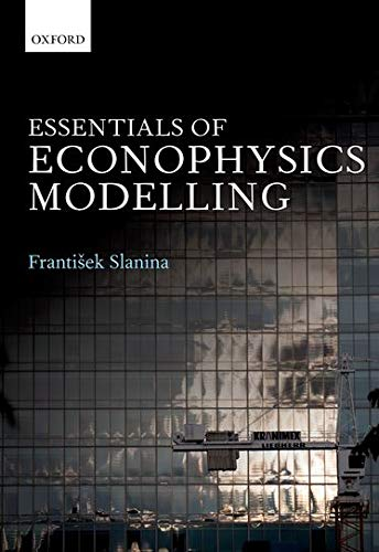 9780199299683: Essentials of Econophysics Modelling