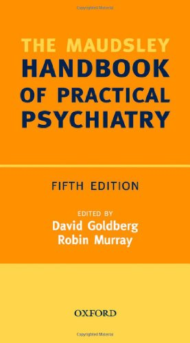 9780199299768: Maudsley Handbook of Practical Psychiatry (Oxford Medical Publications)