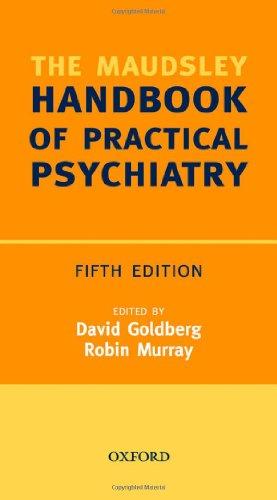 9780199299768: Maudsley Handbook of Practical Psychiatry (Oxford Medical Publications)
