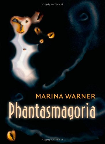 9780199299942: Phantasmagoria: Spirit Visions, Metaphors, and Media into the Twenty-first Century