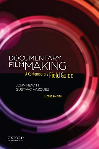9780199300860: Documentary Filmmaking: A Contemporary Field Guide