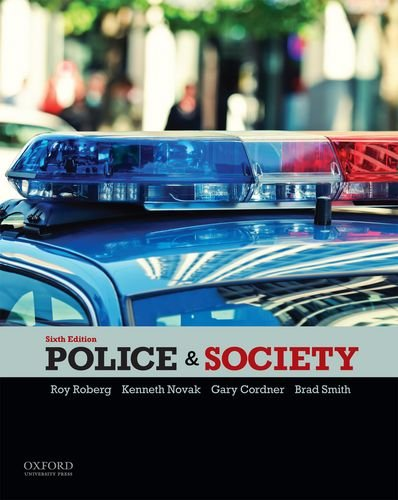 Police and Society: Roy Roberg; Kenneth