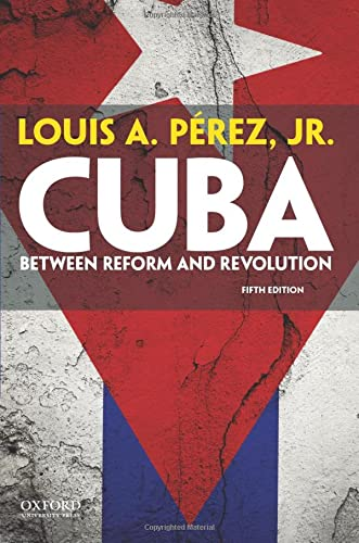 9780199301447: Cuba: Between Reform and Revolution