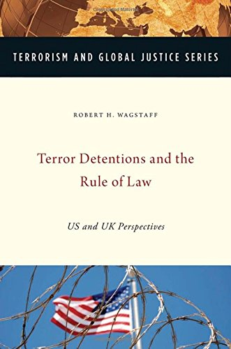 9780199301553: Terror Detentions and the Rule of Law: US and UK Perspectives (Terrorism and Global Justice Series)