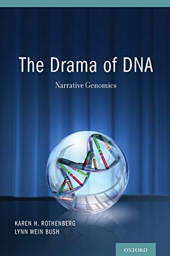 9780199309351: The Drama of DNA: Narrative Genomics