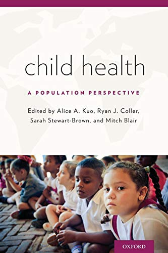 9780199309375: Child Health: A Population Perspective