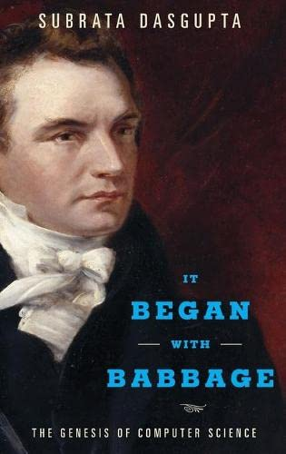 9780199309412: It Began with Babbage: The Genesis of Computer Science