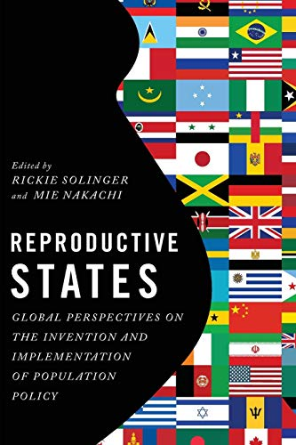 9780199311088: Reproductive States: Global Perspectives on the Invention and Implementation of Population Policy