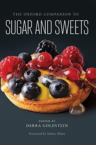 9780199313396: The Oxford Companion to Sugar and Sweets (Oxford Companions)