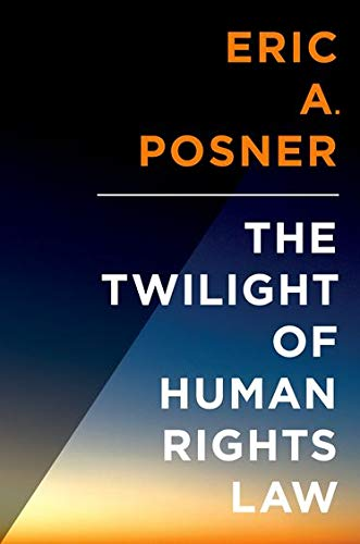 9780199313440: The Twilight of Human Rights Law (Inalienable Rights)