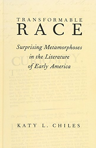 9780199313501: Transformable Race: Surprising Metamorphoses in the Literature of Early America